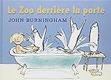 """Afficher """"Le Zoo derrière la porte"""""""