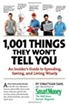 1,001 Things They Won't Tell You: An...