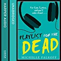 Playlist for the Dead Audiobook by Michelle Falkoff Narrated by Davis Brooks