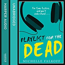 Playlist for the Dead (       UNABRIDGED) by Michelle Falkoff Narrated by Davis Brooks