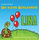 Die kleine Schildkröte Lina: auf der Suche nach ihrem Geburtstagsgeschenk