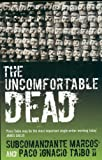 The Uncomfortable Dead (1852429070) by Marcos, Subcomandante