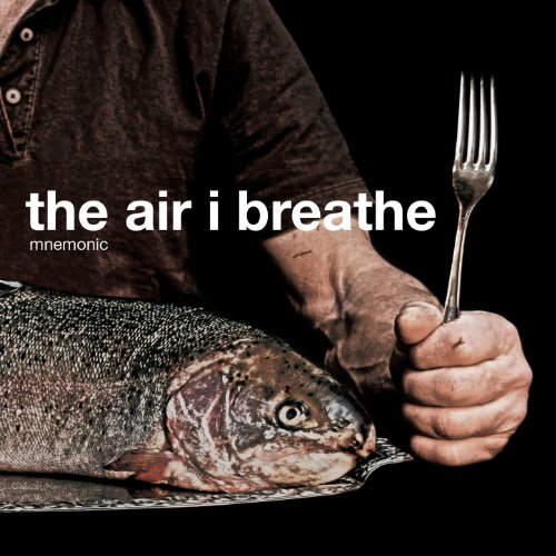 Mnemonic-The Air I Breathe-2013-FWYH Download