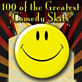100 of the Greatest Comedy Skits
