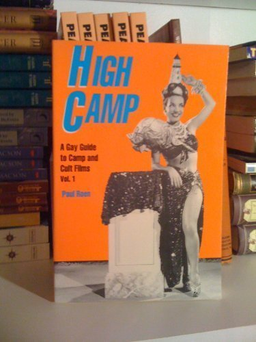 High Camp: Gay Guide to Camp and Cult Films: v. 1 (High Camp Vol. 2)