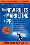 Image of The New Rules of Marketing & PR: How to Use Social Media, Online Video, Mobile Applications, Blogs, News Releases, and Viral Marketing to Reach Buyers Directly