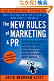 The New Rules of Marketing & PR: How to Use Social Media, Online Video, Mobile Applications, Blogs, News Releases, and Vir...