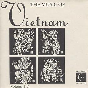 The Music of Vietnam, Vol. 1.2