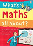 What's Maths All About?: For tablet devices (What's Science All About)