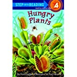 Hungry Plants (Step into Reading) ~ Mary Batten