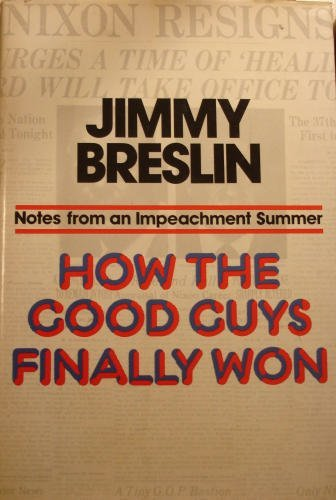 How the Good Guys Finally Won by Breslin, Jimmy published by Ballantine Books (1976) [Mass Market Paperback] (How The Good Guys Finally Won compare prices)