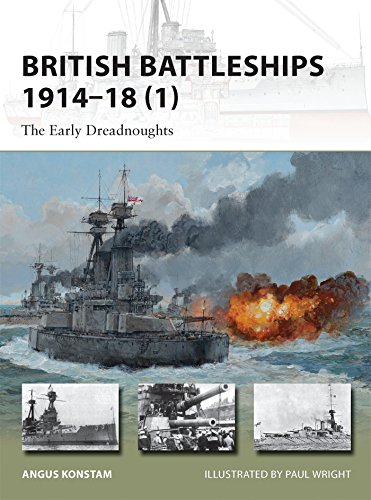 British Battleships 1914-18 (1): The Early Dreadnoughts (New Vanguard)