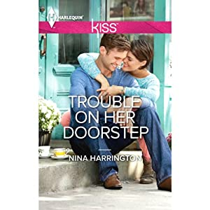 Trouble on Her Doorstep | [Nina Harrington]