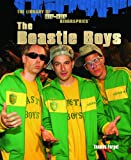 img - for The Beastie Boys (Library of Hip-Hop Biographies (Hardcover)) book / textbook / text book