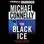 The Black Ice: Harry Bosch Series, Book 2 (       UNABRIDGED) by Michael Connelly Narrated by Dick Hill