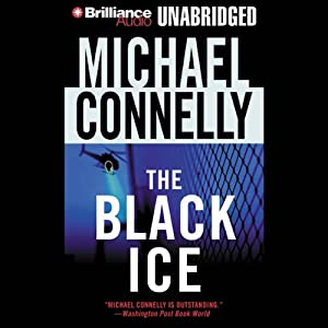 The Black Ice: Harry Bosch Series, Book 2 Hörbuch