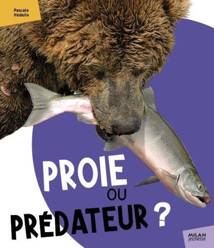 Proie ou prédateur ?