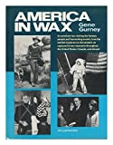 img - for America in Wax book / textbook / text book