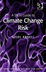 A Short Guide to Climate Change Risk...