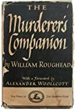 img - for THE MURDERER'S COMPANION. With a Foreword by Alexander Woolcott book / textbook / text book
