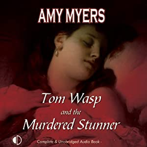 Tom Wasp and the Murdered Stunner | [Amy Myers]