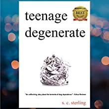 Teenage Degenerate Audiobook by S.C. Sterling Narrated by Sean Patrick Hopkins