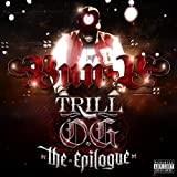 Bun B Trill Og The Epilogue