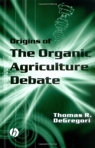 Origins of the Organic Agriculture Debate