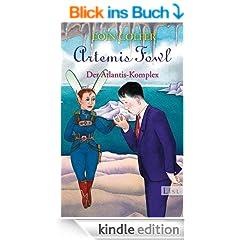 Artemis Fowl - Der Atlantis-Komplex: Der siebte Roman (Ein Artemis-Fowl-Roman)