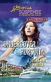 Undercover Pursuit (Love Inspired Large Print Suspense)