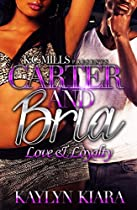 Carter And Bria: Love & Loyalty