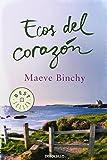 Maeve Binchy Ecos del corazón / Echoes