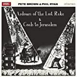 Ardours Of The Lost Rake / Coats To Jerusalem