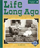 Life Long Ago (Spyglass Books)