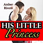 His Little Princess: Taboo Forbidden Erotica | Amber Rivers