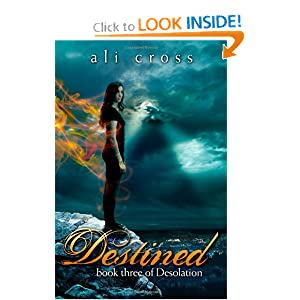 Destined: book three of Desolation (Volume 3)