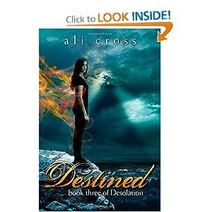 Destined: book three of Desolation (Volume 3)