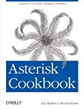 Asterisk Cookbook (Oreilly Cookbooks)