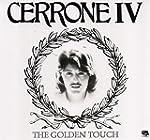 Golden Touch/Cerrone 4 (the)