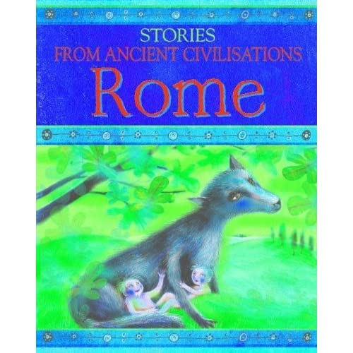Rome (Stories from Ancient Civilizations)