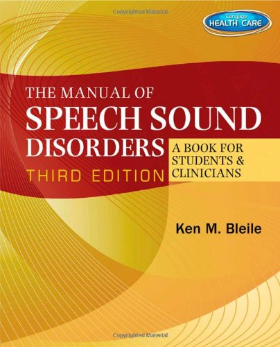 The Manual of Speech Sound Disorders: A Book for Students and Clinicians with CD-ROM
