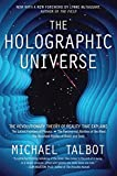: The Holographic Universe: The Revolutionary Theory of Reality