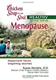 Chicken Soup for the Soul Healthy Living Series Menopause (0757302734) by Canfield, Jack