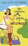 echange, troc Juliette Michaud - Les tribulations de Juliette à Hollywood