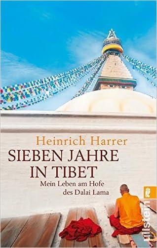 Sieben Jahre in Tibet: Mein Leben am Hofe des Dalai Lama (German Edition)