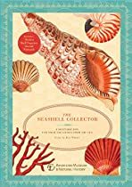 The Seashell Collector: A Keepsake Box for Your Treasures from the Sea (Natural Histories)