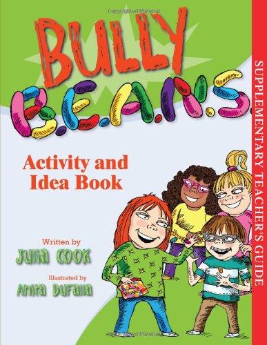 Bully B.E.A.N.S Activity and Idea Book
