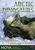 NOVA: Arctic Dinosaurs