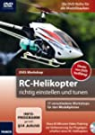 DVD-Workshop: RC-Helikopter richtig e...