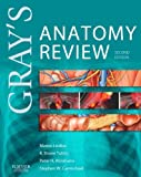 Grays Anatomy Review: with STUDENT CONSULT Online Access, 2e
